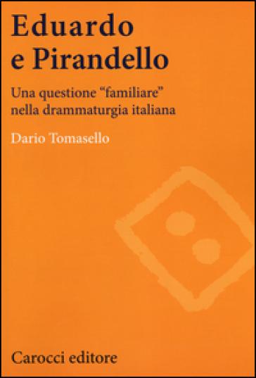 Eduardo e Pirandello Tomasello