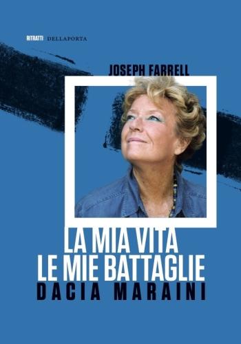 Farrell Maraini La mia vita