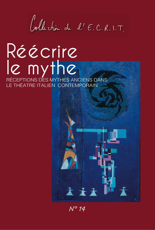 Reecrire le mythe